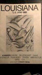 """Om Kvindefestivalen """"Kvinder i Musik – Billedkunst – Dans – Litteratur – Film/Video – Teater – Arkitektur – Gøgl O.A."""", Louisiana 1. – 2. juni 1985"""