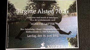 Koncert x 3, Birgitte Alsted 70 år, Huset i Magstræde, 16. juni 2012